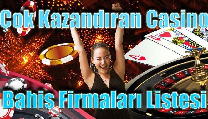 Çok-Kazandıran-Casino-Bahis-Firmaları-Listesi